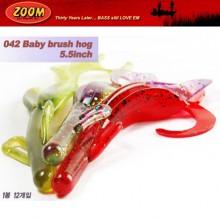 (ZOOM)베이비 브러쉬 호그 Baby Brush Hog 5.5인치